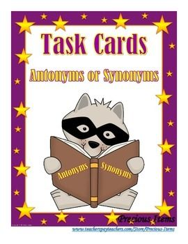 Antonym or Synonym - Task Cards | Reading Activities | Task ...