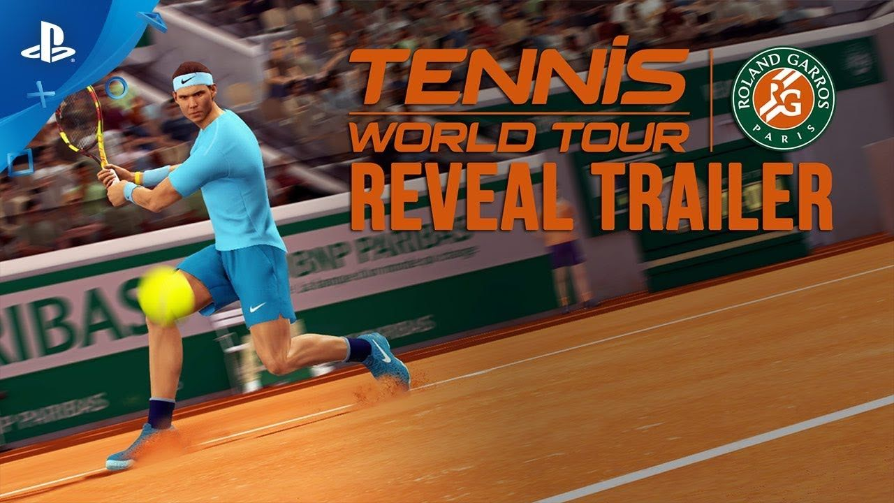 Tennis World Tour Roland Garros Edition Nadal Reveal Trailer Ps4 Tennis World Tennis Tours
