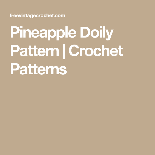 Pineapple Doily Pattern | Crochet Patterns | crochet | Pinterest