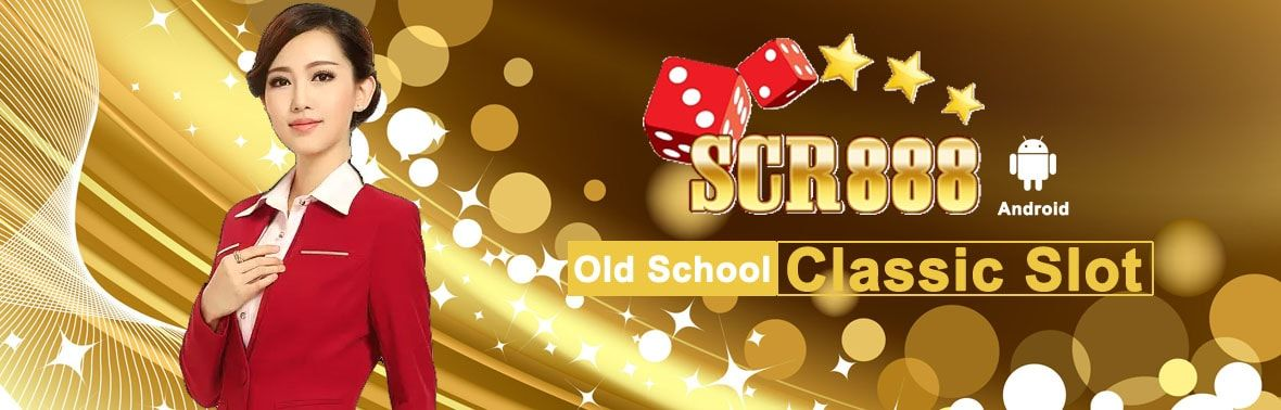 scr888 is the hottest and classic slot live game you may download in android…