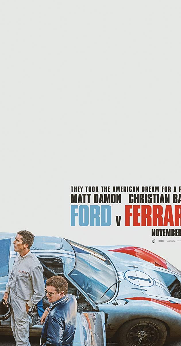 Directed By James Mangold With Matt Damon Christian Bale Caitriona Balfe Jon Bernthal American Car Designer Carroll She Christian Bale Ford Ferrari Poster