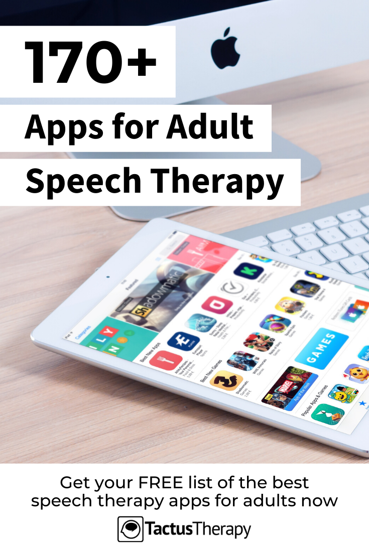 Free List of the Best Speech Therapy Apps for Adults in