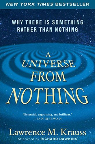 Recommended Reading - A Universe from Nothing: Why There Is Something Rather than Nothing - http://holesinthefoam.us/a-universe-from-nothing-why-there-is-something-rather-than-nothing/