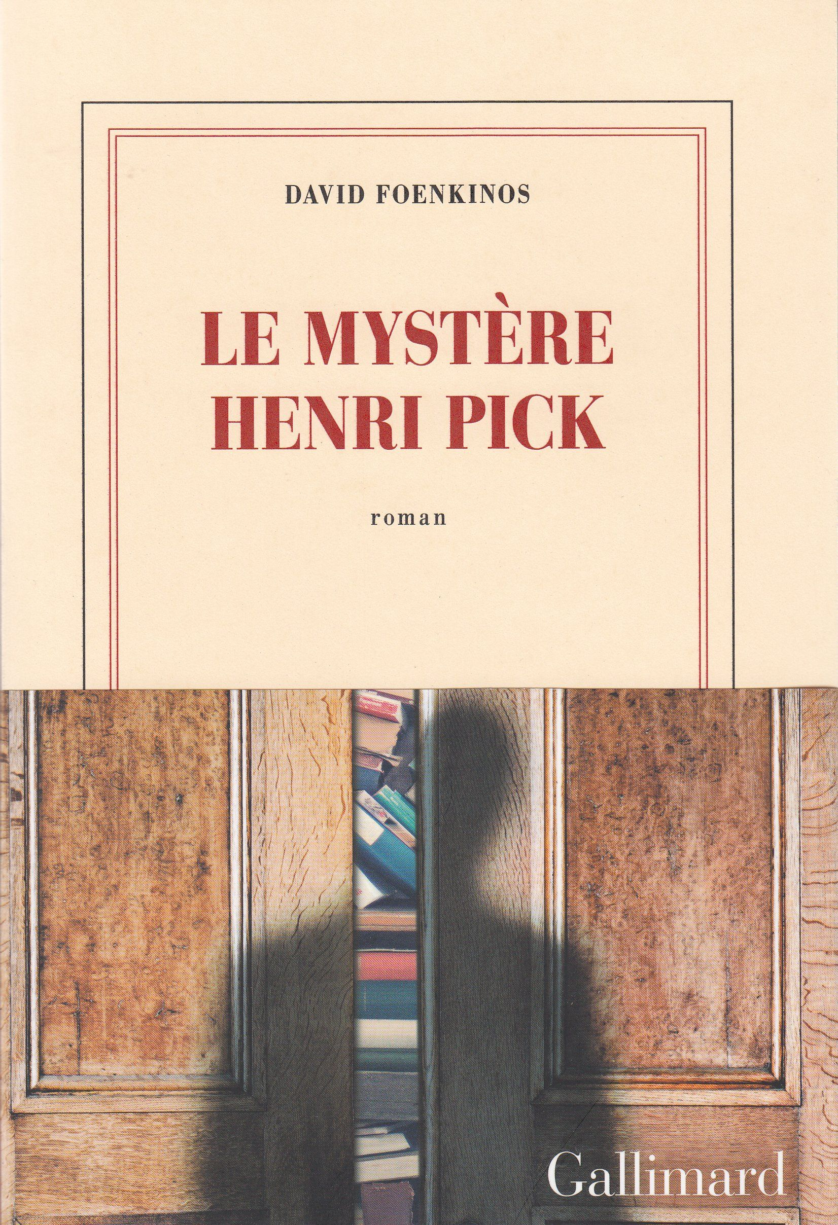 Le Mystère Henri Pick David Foenkinos Gallimard 2016 Pdf Books Download Books To Read Online Pdf Books