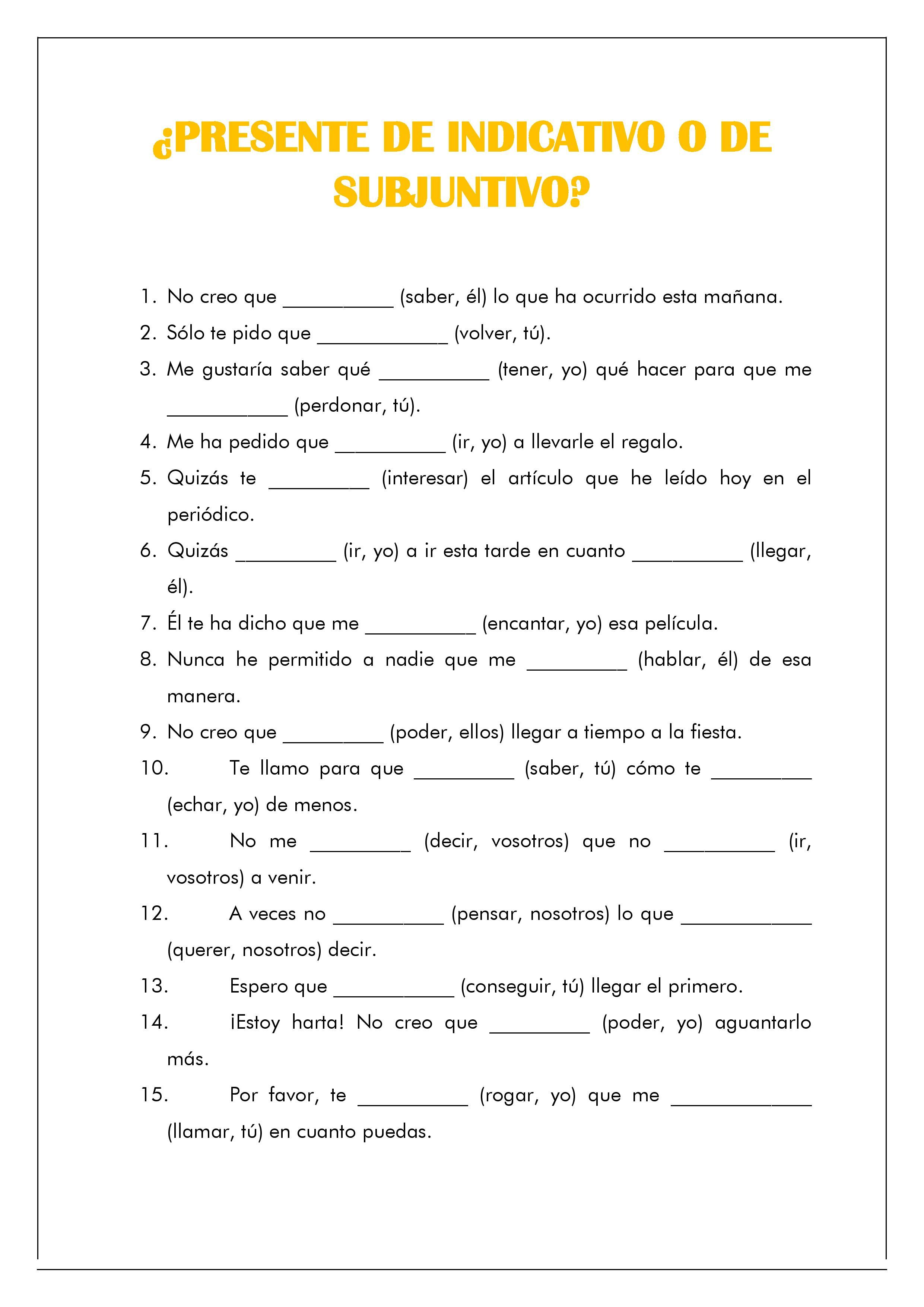 worksheet Present Subjunctive Worksheet present indicative or subjunctive lecto escritura la del learn and teach spanish one lesson a day