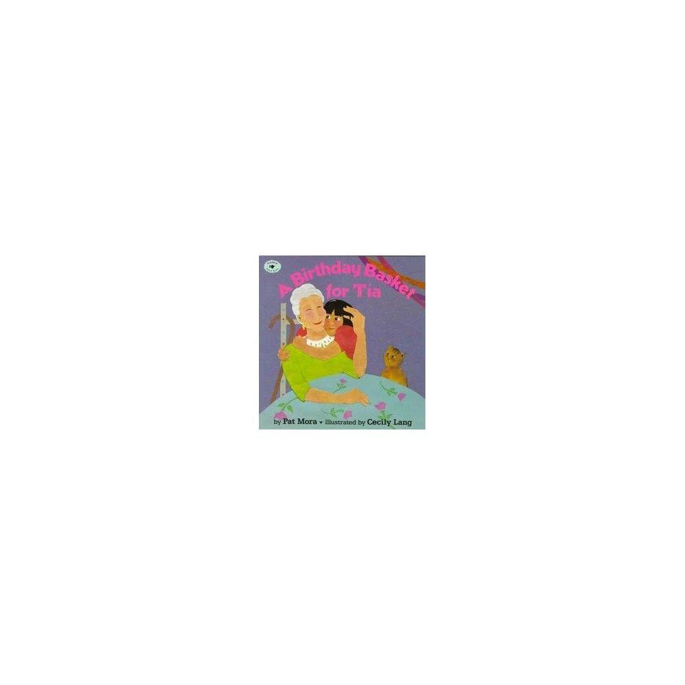 A Birthday Basket for Tia ( Aladdin Picture Books) (Reprint) (Paperback)