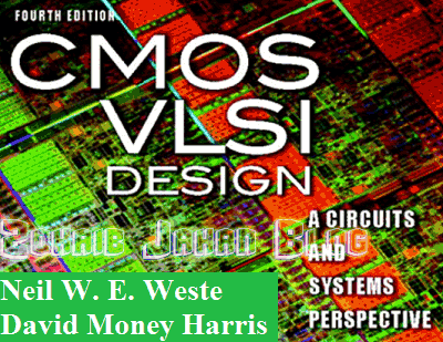 free download pdf of cmos vlsi design 4th edition by weste and