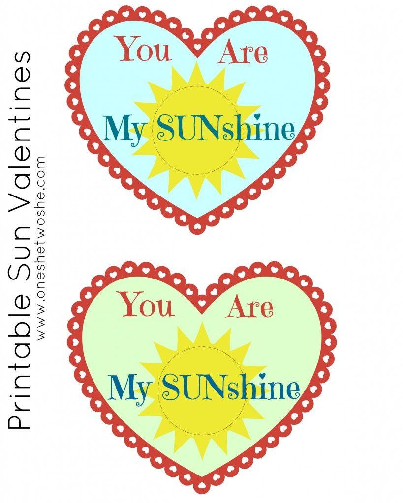 Valentine Printable: You Are My Sunshine   Sunshine, Holidays and ...