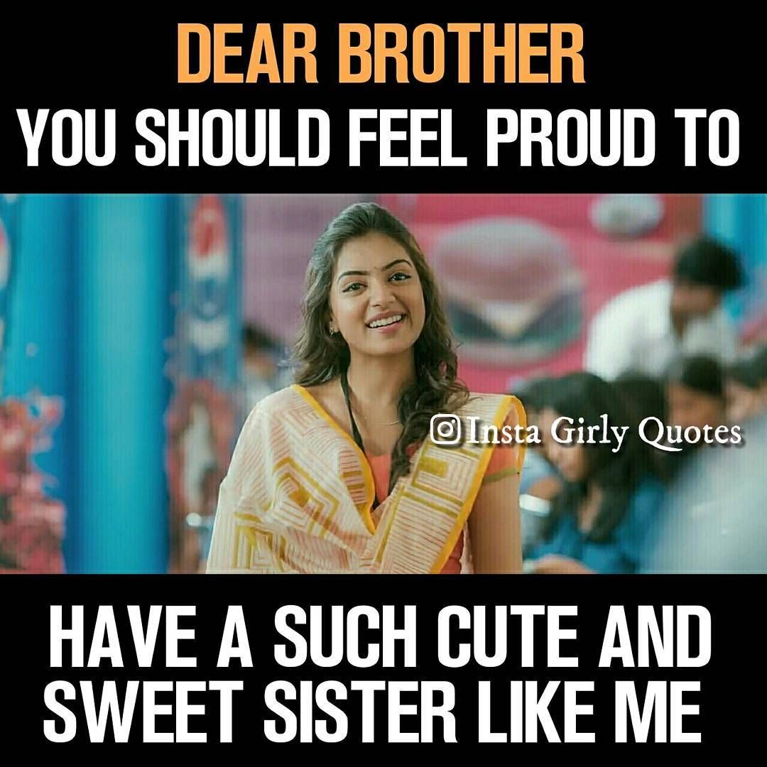 Exactly My Stupid Bro Sister Quotes Funny Siblings Funny Quotes Brother Sister Love Quotes