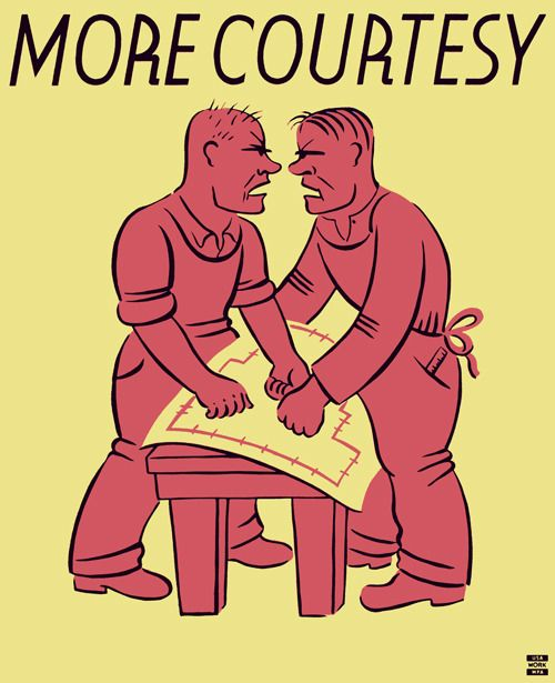 Can't they just get along? This poster encouraging better interpersonal communications in the workplace was created by the WPA Federal Art Project in New York City between 1936 and 1941.