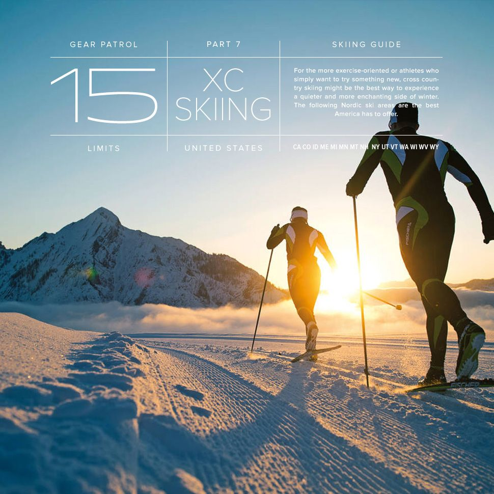 15 Places To Cross Country Ski In The Us Cross Country Skiing Skiing Nordic Skiing