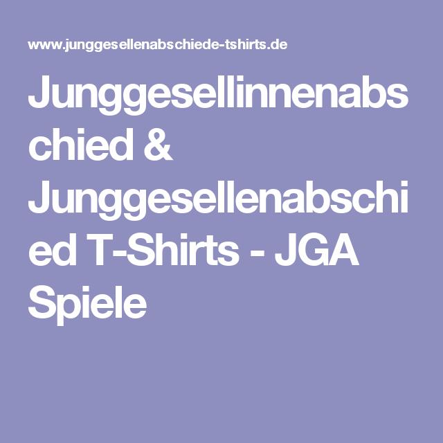 Junggesellinnenabschied Junggesellenabschied T Shirts Jga Spiele