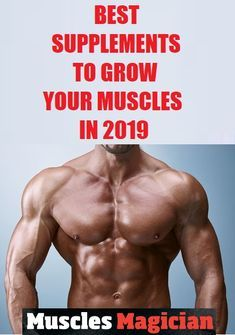 Best Bulking Supplements for Muscle Growth (With images) Supplements for muscle growth Best