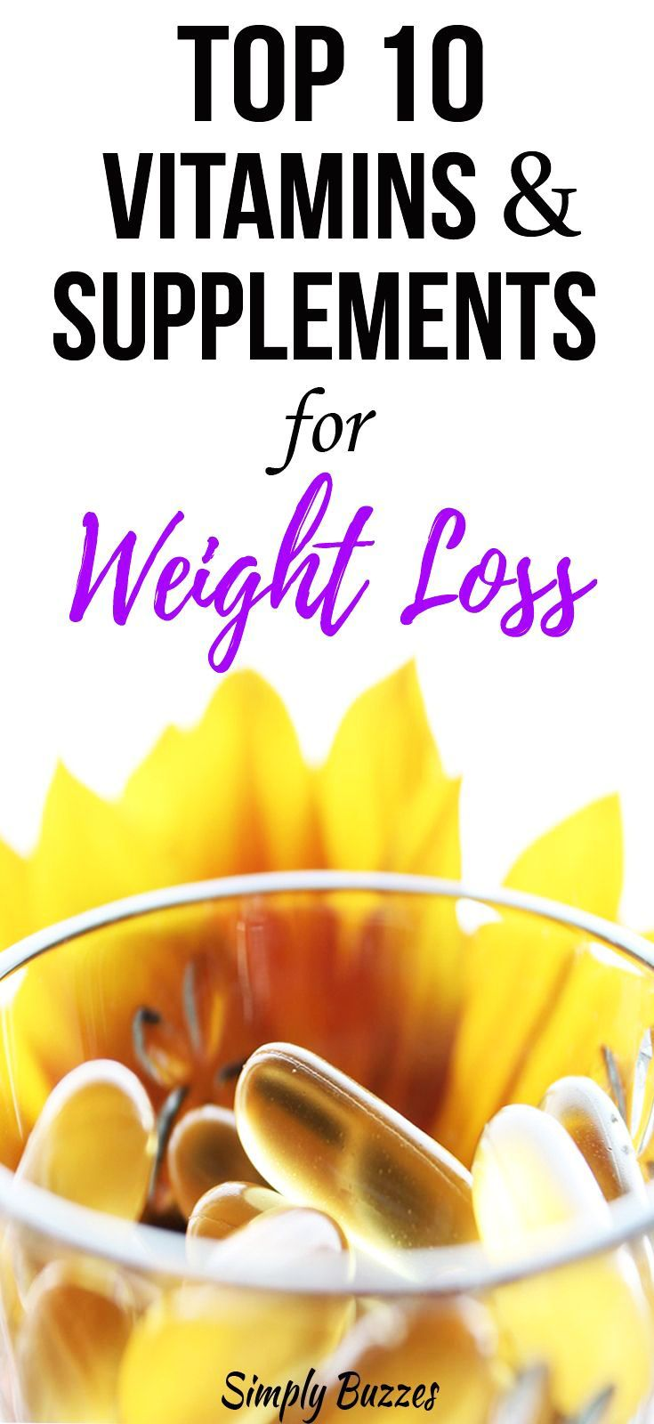 10 best natural supplements and vitamins for weight loss | pinterest