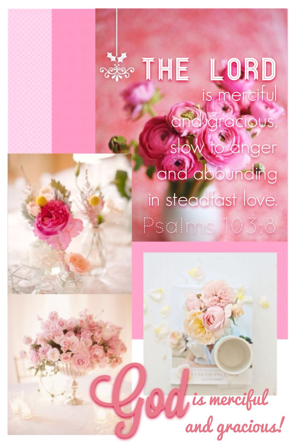 Pink, mood/color collage Psalm 103:8 | Color ♡Pink♡Collage ...