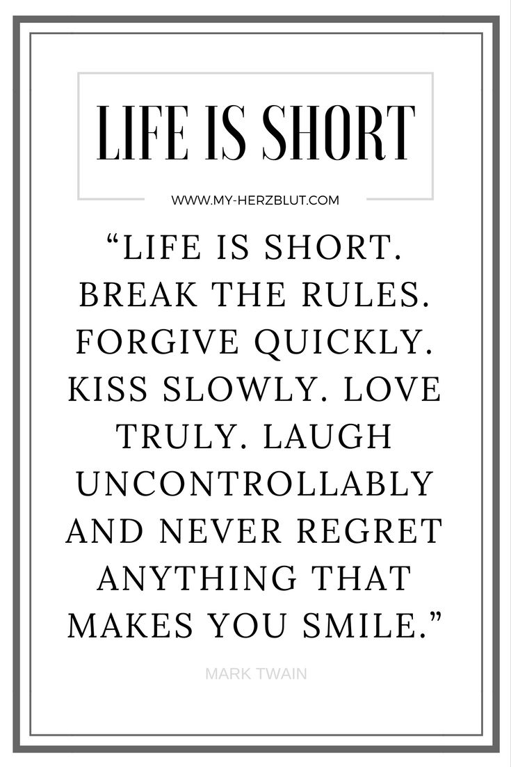 """Short Quotes About Life Life Is Short."""" Quotemark Twain  Keep It Together  Pinterest"""