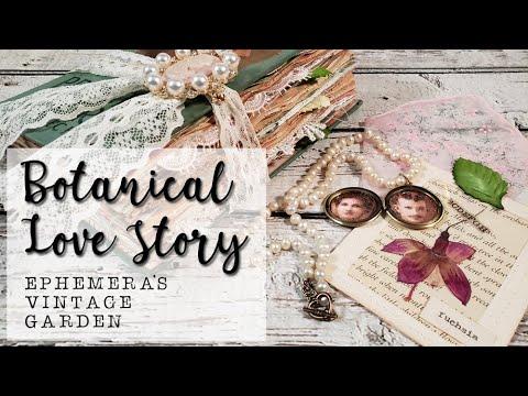 45 Botanical Love Story Vintage Journal Ephemera S Vintage Garden Youtube In 2020 Vintage Journal Vintage Ephemera Ephemera