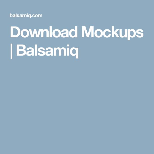 Download Mockups Balsamiq Download Mockup Offline