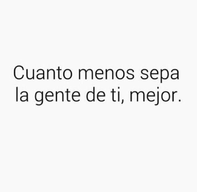 #cuanto#menos#sepan#mejor