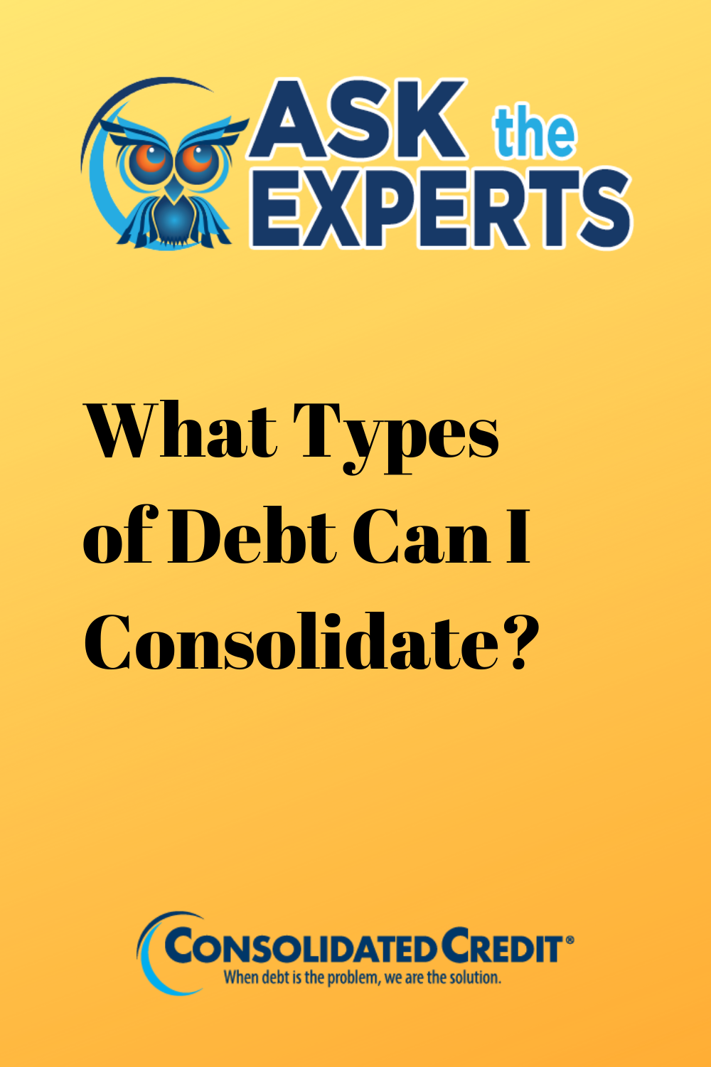 What Types of Debt Can I Consolidate in 2020 Credit