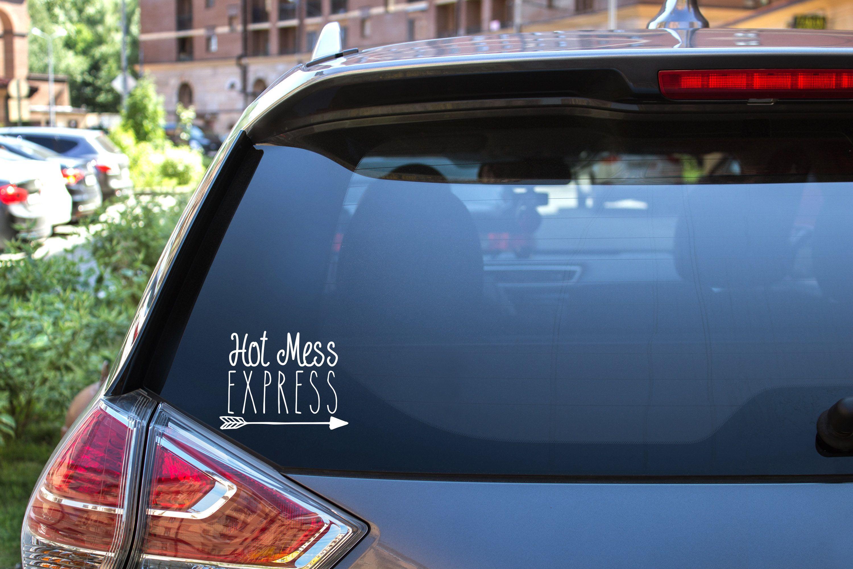 Hot Mess Express Car Decal Funny Car Decals Car Decals Vinyl Car Decals [ 2000 x 3000 Pixel ]