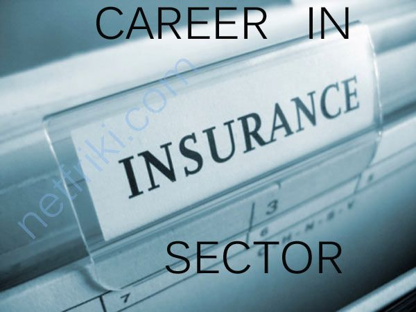 Career In Insurance Sector In India Life Insurance Companies