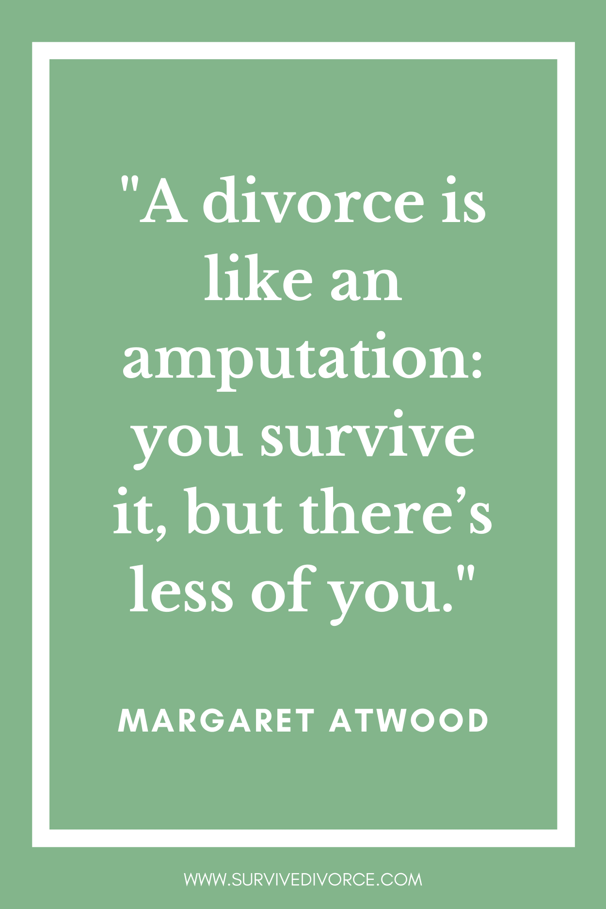 101 Inspirational Divorce Quotes to Help You Recover