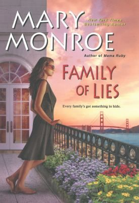 Family of Lies by Mary Monroe (July 2014). Love this author!