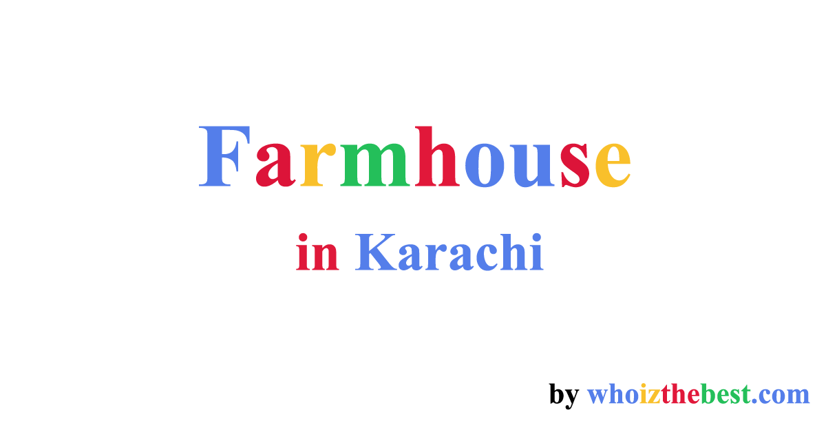 Farmhouse Packages Booking Price Rent in Karachi Are you