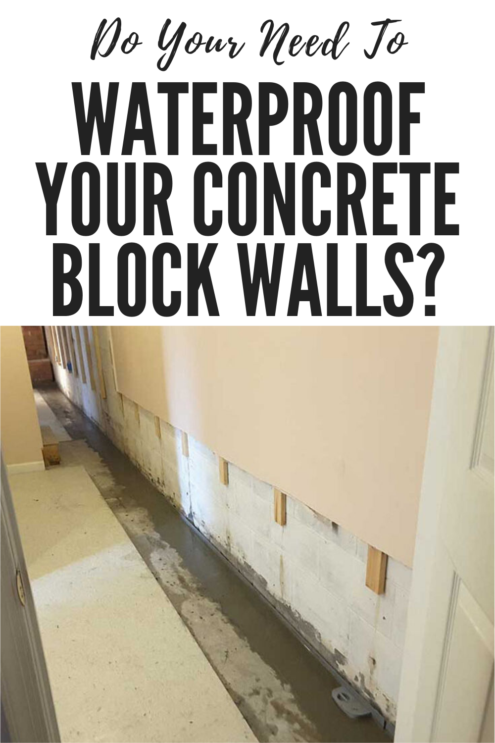 Do Your Need To Waterproof Your Concrete Block Walls Jes Foundation Repair In 2020 Concrete Block Walls Concrete Blocks Block Wall