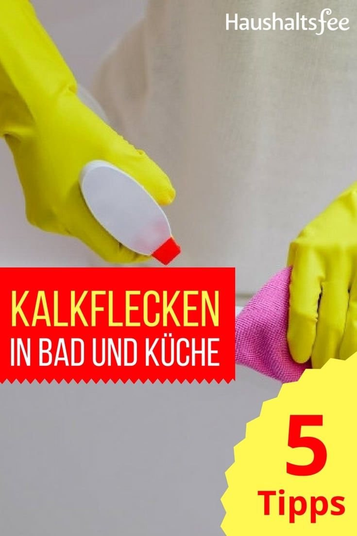 Ratgeber ganz einfach kalk entfernen putzen haushalt haushaltsfee und haushalts tipps - Kalk entfernen fliesen ...