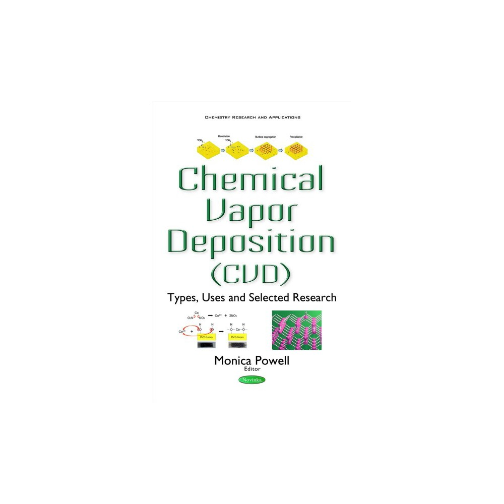 Chemical Vapor Deposition Types Uses And Selected Research Cvd Paperback