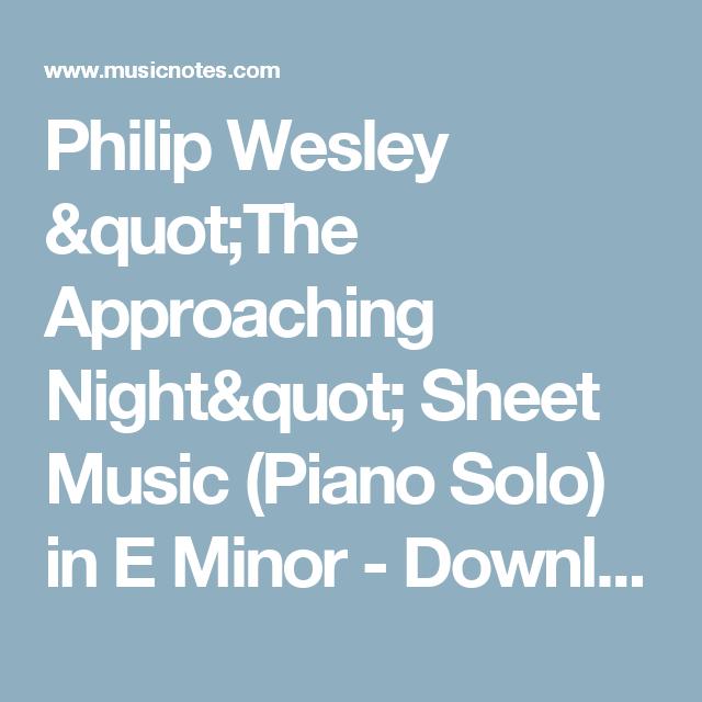 Philip Wesley The Approaching Night Sheet Music Piano