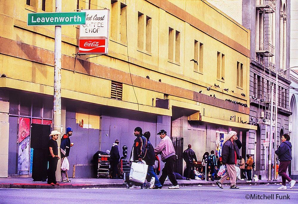Homeless People On Leavenworth Street In The Tenderloin San Francisco By Mitchell Funk Www Mitchellfunk Com Leavenworth San Street
