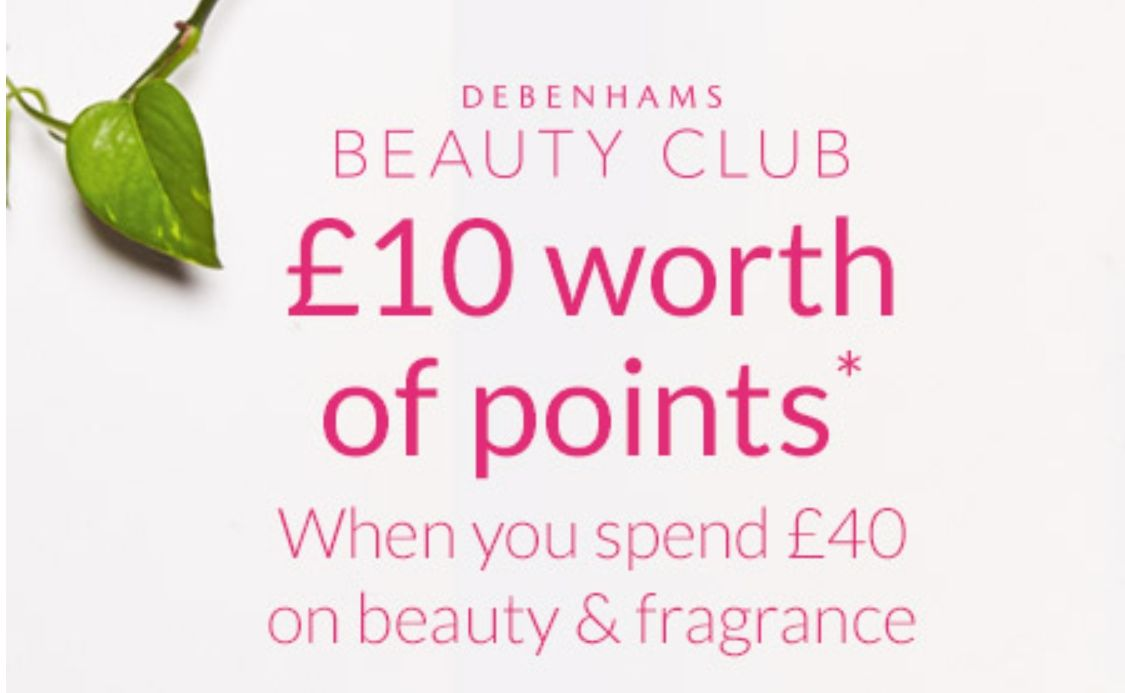 10 Of Debenhams Beauty Club Points When You Spend 40 Writing