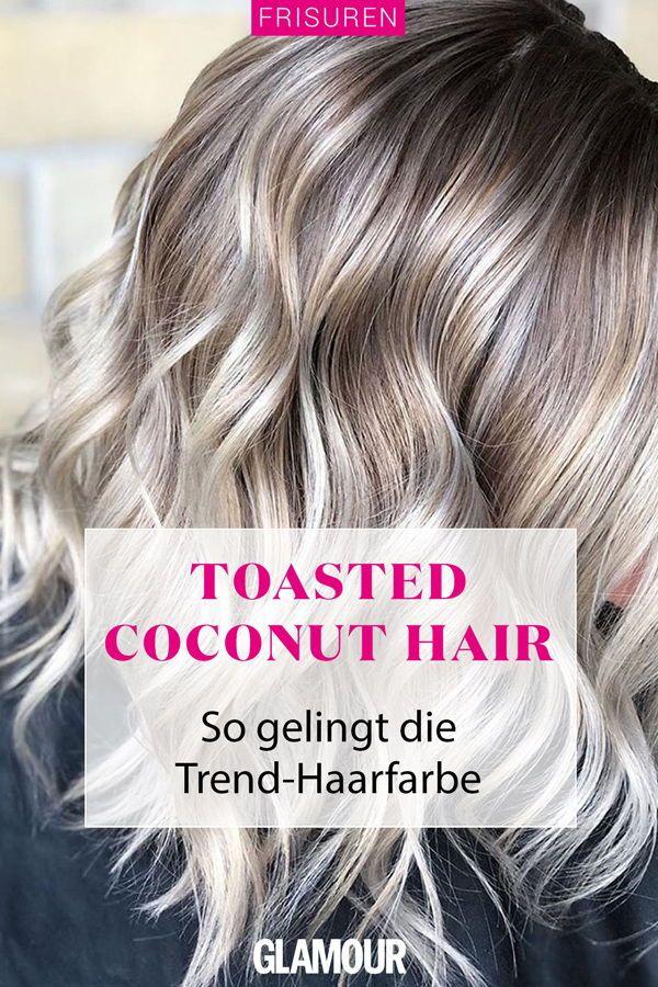 Trend Haarfarbe Toasted Coconut Hair Das Blond Fur Alle Brunetten In 2020 Haarfarben Kokosnuss Haar Graue Blonde Haare