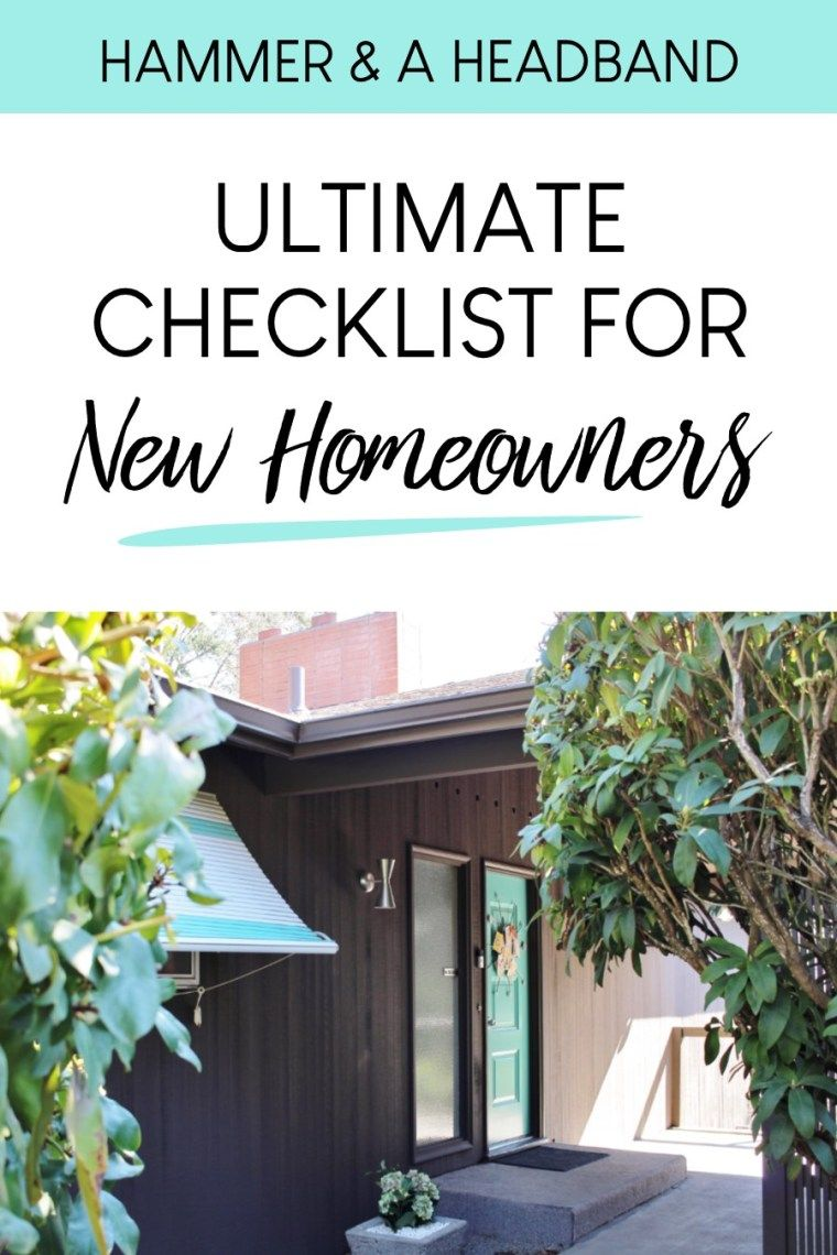 The Ultimate Checklist for New Homeowners