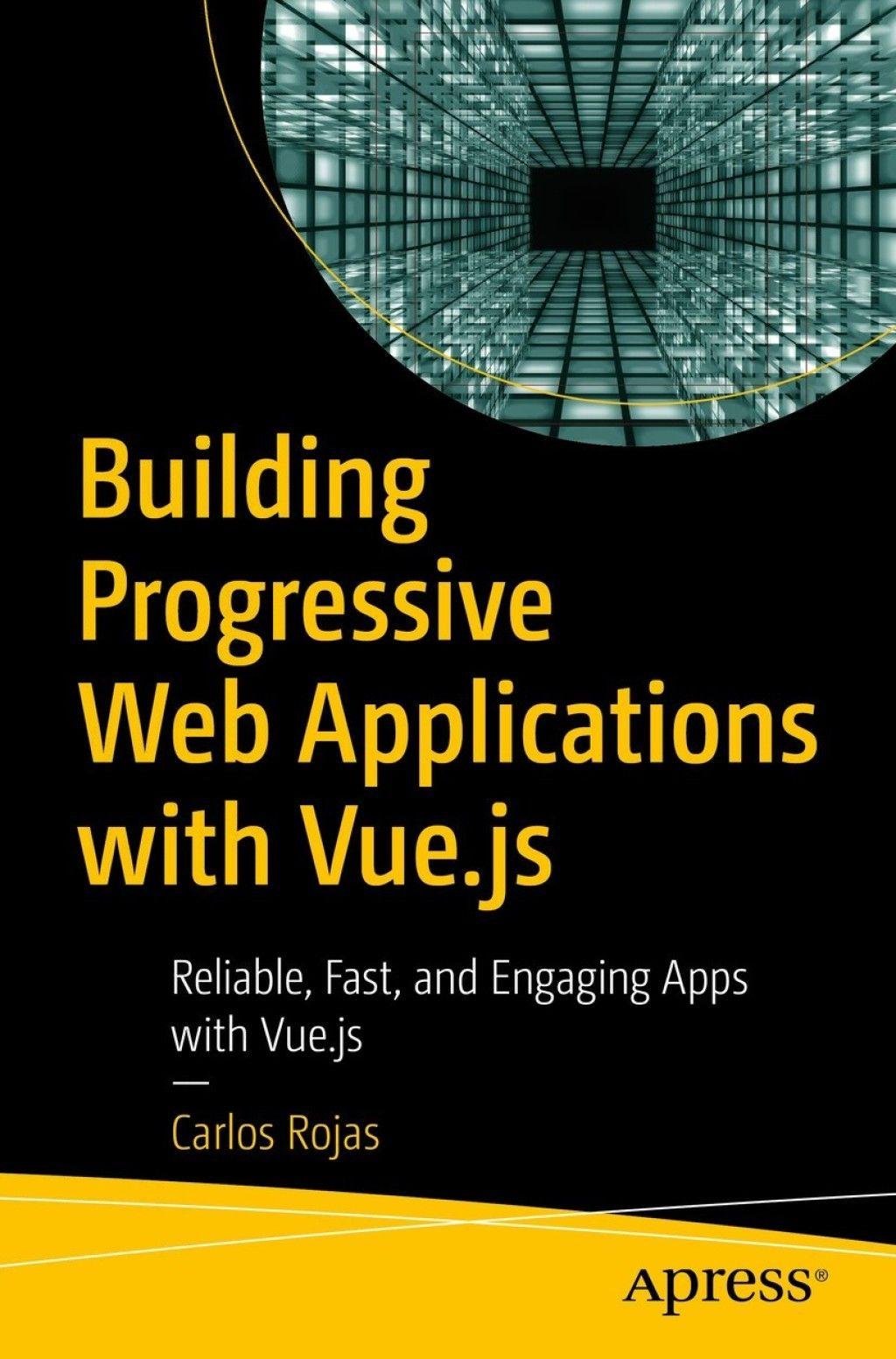 Building Progressive Web Applications with Vue.js (eBook
