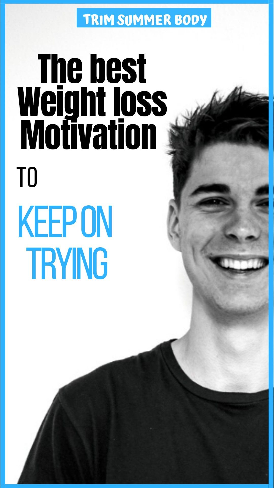 Pin On The Motivation To Lose Weight
