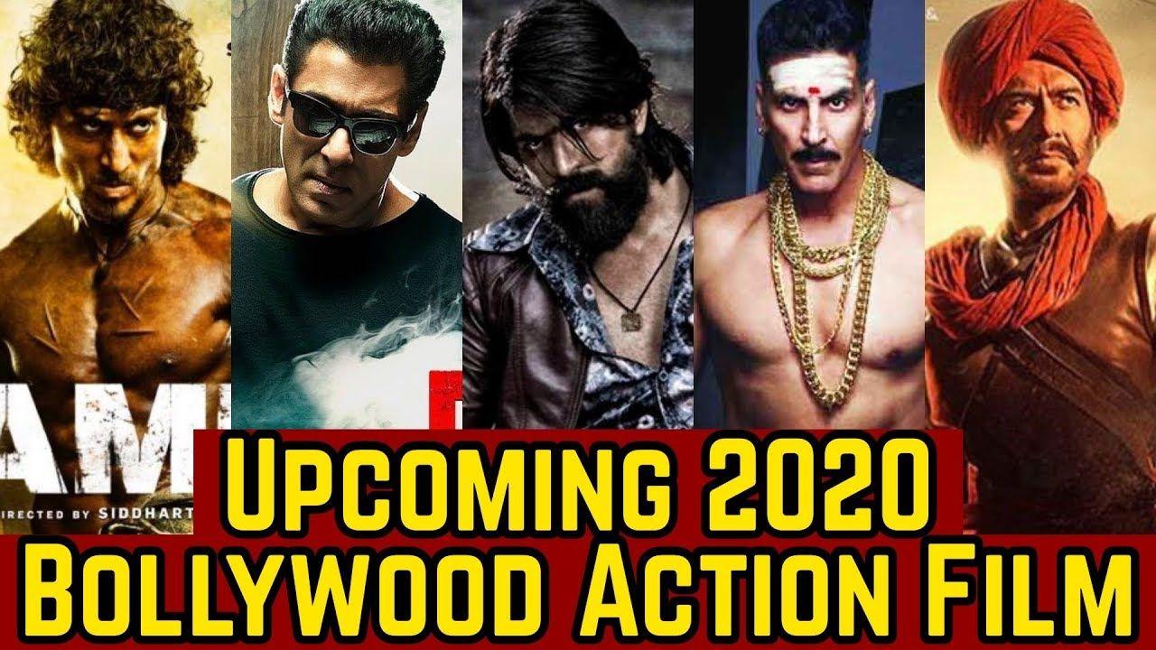 2020 Upcoming 15 Bollywood Action Movies List Salman Khan Akshay Kuma Bollywood Action Movies Highest Grossing Movies Upcoming Movies 2020