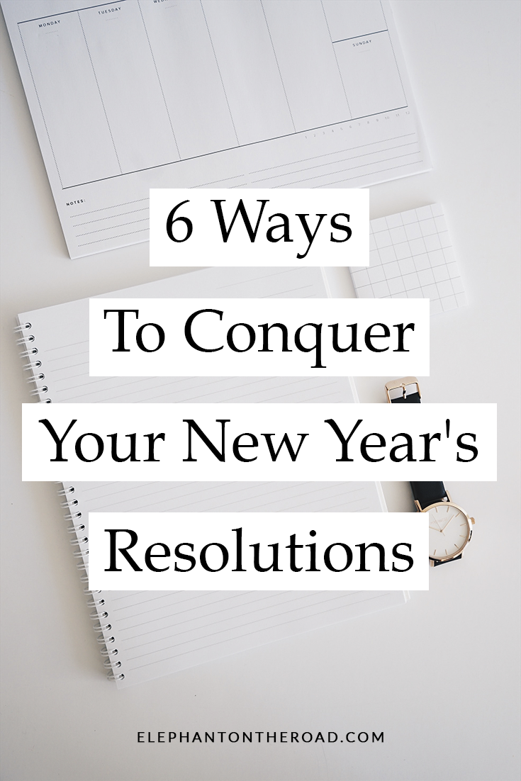 6 Ways To Conquer Your New Year S Resolutions In 2020 New Years Resolution Newyear Break Bad Habits