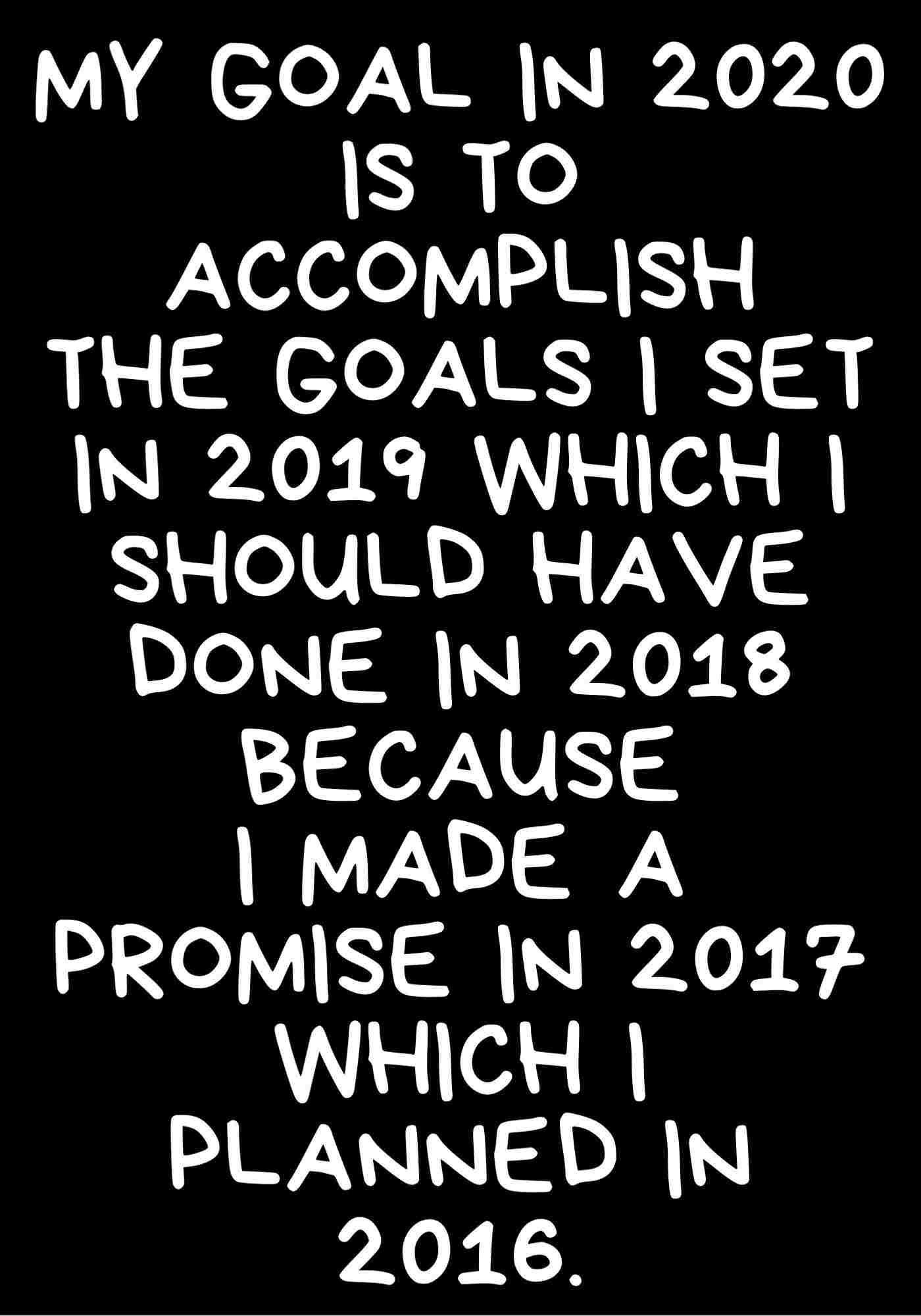 2020 Funny Quotes : funny, quotes, Goals, Quotes, Funny, About, Year,, Friday, Funny,