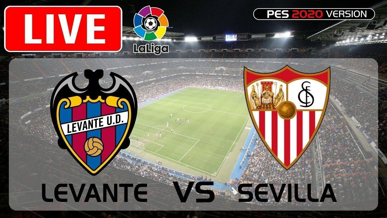 Sevilla vs Levante 🔴Live StreamingLa Liga 2020 nel 2020
