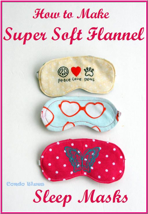 A step by step tutorial how to make and sew an embroidered sleep mask from scrap flannel fabric as a gift