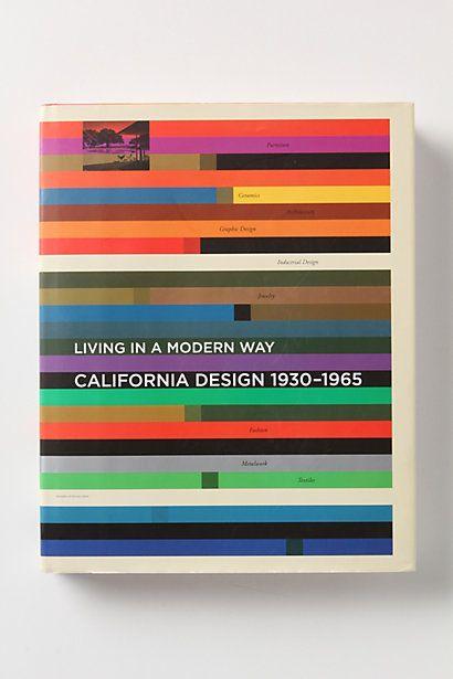 Living In A Modern Way: California Design 1930-1965 #anthropologie