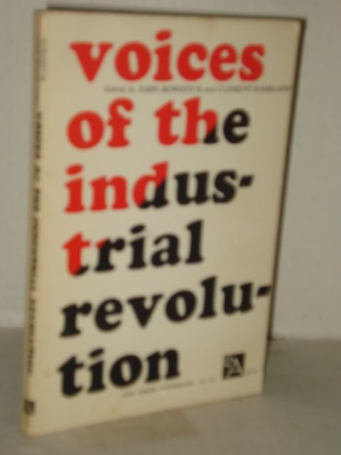 Voices Of The Industrial Revolution By Bowditch Essays From Liberal  Voices Of The Industrial Revolution By Bowditch Essays From Liberal  Economists