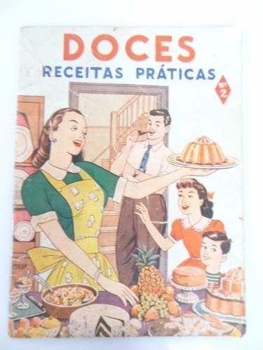 Antigo livro de receitas e doces finos anos 50 culinaria revistas antigo livro de receitas e doces finos anos 50 culinaria fandeluxe Images