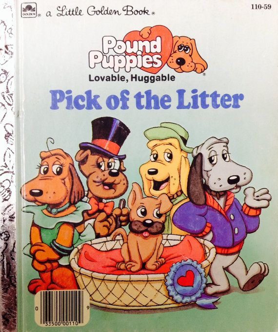 Pound Puppies Pick Of The Litter Little Golden By Lonestarblondie 4 00 Little Golden Books Pound Puppies Vintage Children S Books