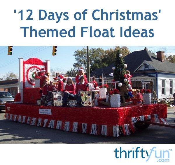 Christmas Night Parade Float: 12 Days Christmas Parade Float Ideas