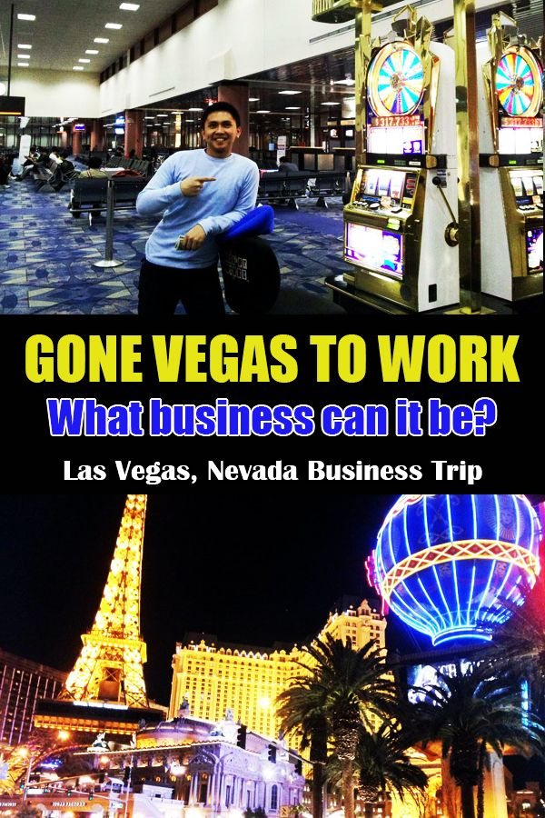 What did we do in Vegas!? Trip, Business travel, Las